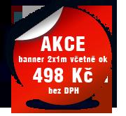 Akce - banner 2x1m včetně ok: 498 Kč